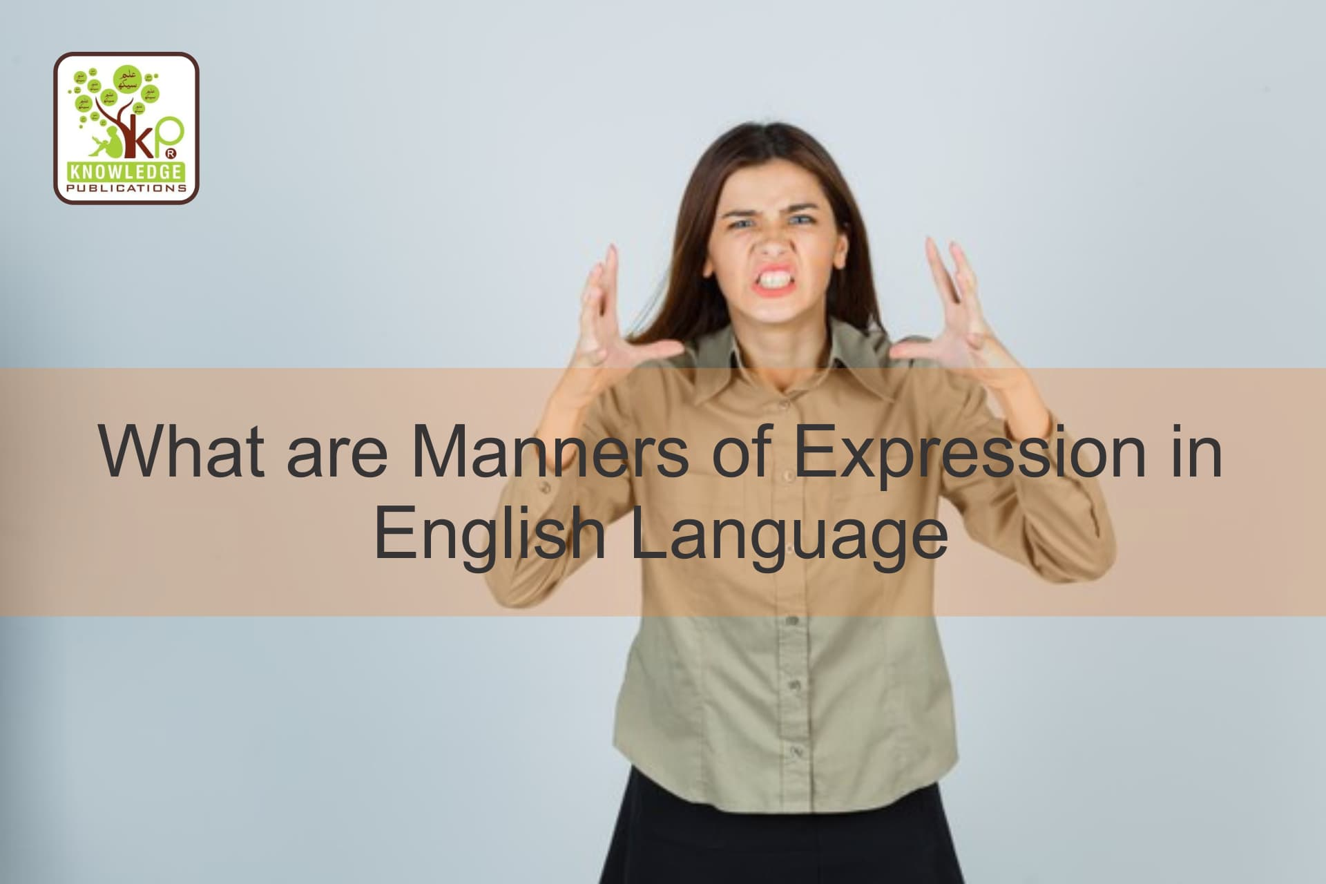 Manners of Expression, English Language, Spoken English, Talk English, Learn English