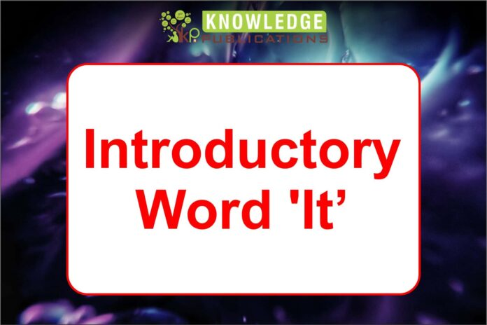 Introductory Word 'It'