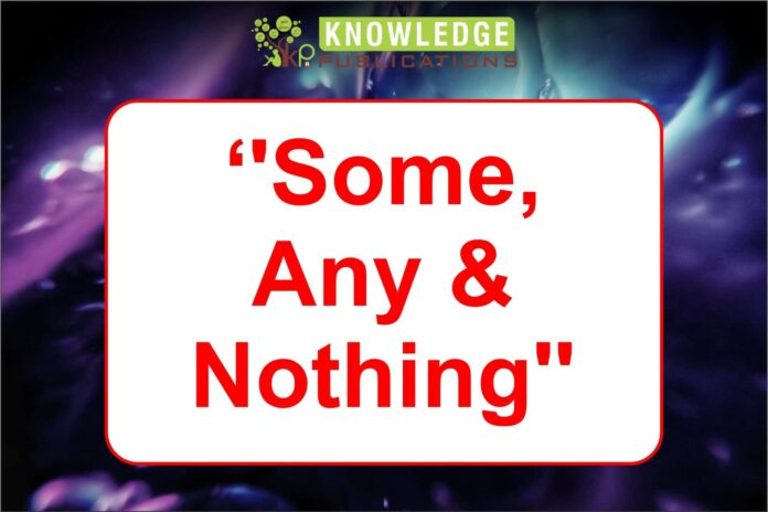 ''Some, Any and Nothing''hing''